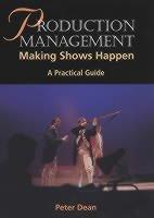 Production Management - Making Shows Happen