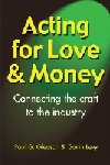Acting for Love & Money