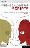 Writing Dialogue for Scripts - Effective Dialogue for Film & TV & Radio and Stage