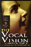 The Vocal Vision - Voice on Voice - 24 Leading Teachers Coaches and Directors
