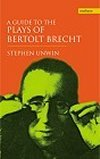 A Guide To The Plays Of Brecht