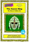 The Saxon King - The Story of Sutton Hoo - PERFORMANCE PACK