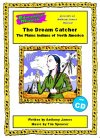 The Dream Catcher - The Plains Indians of North America - SUPER PERFORMANCE PACK