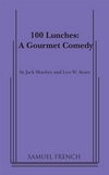 100 Lunches - A Gourmet Comedy