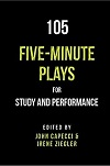 105 Five-Minute Plays for Study and Performance