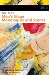 2010 The Best Men's Stage Monologues and Scenes