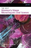 2010 The Best Women's Stage Monologues and Scenes