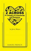 2 Across - A Comedy of Crosswords & Romance