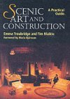 Scenic Art and Construction - A Practical Guide