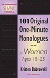 60 Seconds to Shine Volume 5 - One-minute Monologues for Women Ages 18-25