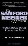 The Sanford Meisner Approach - An Actor's Workbook IV - Playing the Part