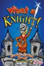 What a Knight! - SCRIPT