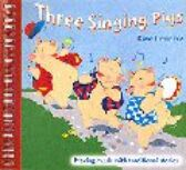Three Singing Pigs / Making Music with Traditional Stories