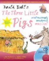 Roald Dahl -The Three Little Pigs - A Tail-Twistingly Treacherous Musical - Script & CD-ROM