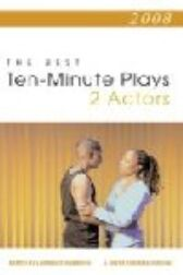 2008 - The Best 10-Minute Plays for 2 Actors