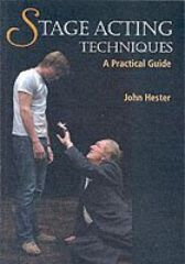 Stage Acting Techniques - A Practical Guide