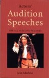 Actors' Audition Speeches for all Ages and Accents