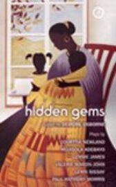 Hidden Gems - Black British Playwrights
