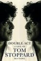 Double Act - A Life of Tom Stoppard