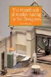 The Handbook of Model-making for Set Designers