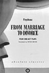 From Marriage to Divorce - Four One-act Plays