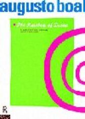 The Rainbow of Desire - The Boal Method of Theatre and Therapy