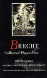 Bertolt Brecht - Collected Plays 5 - Life of Galileo & Mother Courage and Her Children