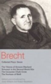 Bertolt Brecht - Collected Plays 7 - The Visions of Simone Machard & Schweyk in the Second World War & The Caucasian Chalk Circle & The Duchess of Malfi