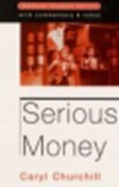 Serious Money - STUDENT EDITION with Commentary & Notes