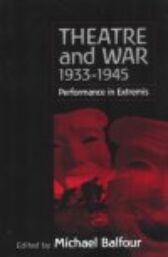Theatre and War - 1933-1945