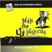 Man of la Mancha - CD of Vocal Tracks & Backing Tracks