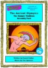 The Ancient Olympics - The Olympic Traditions - ASSEMBLY PACK