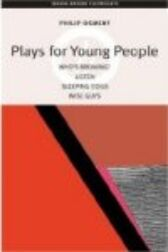Plays for Young People - Who's Breaking? & Listen & Sleeping Dogs & Wise Guys