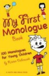 My First Monologue Book - 100 Monologues For Young Children