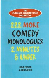 222 More Comedy Monologues - 2 Minutes & Under