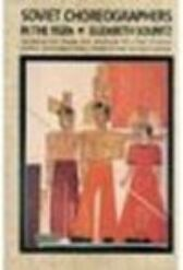 Soviet Choreographers in the 1920s