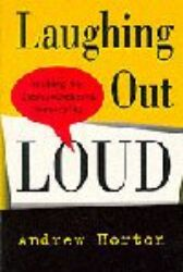 Laughing Out Loud - Writing the Comedy-Centered Screenplay