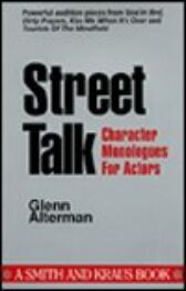 Street Talk - Character Monologues for Actors