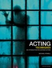 Acting Techniques - An Introduction for Aspiring Actors