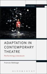 Adaptation in Contemporary Theatre
