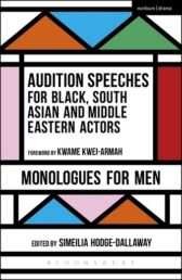 Audition Speeches for Black, South Asian and Middle Eastern Actors - Monologues for Men