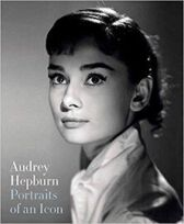 Audrey Hepburn - Portraits of an Icon