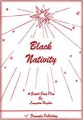 Black Nativity - A Gospel Song Play