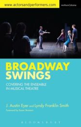 Broadway Swings - Covering the Ensemble in Musical Theatre