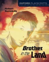 Brother in the Land - Oxford Playscripts