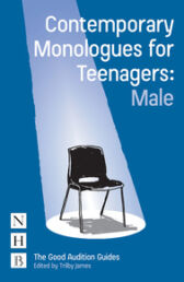Contemporary Monologues for Teenagers - MALE