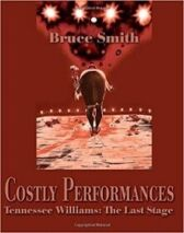 Costly Performances - Tennessee Williams - The Last Stage