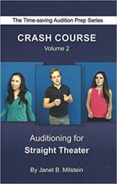 Crash Course - VOLUME TWO - Auditioning for Straight Theater