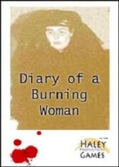 Diary of a Burning Woman or The Ghost of Christmas Past