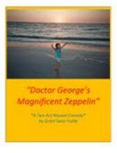 Doctor George's Magnificent Zeppelin
